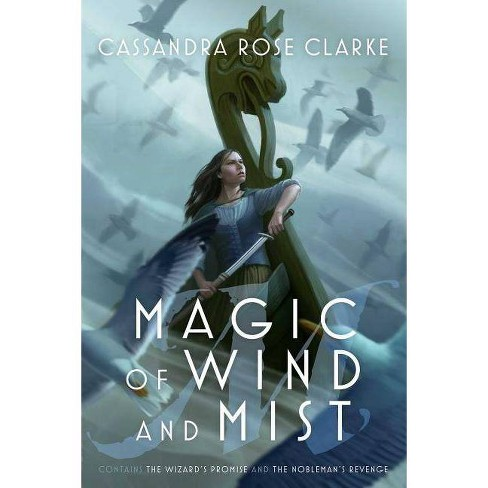 Magic of Wind and Mist - by  Cassandra Rose Clarke (Paperback) - image 1 of 1