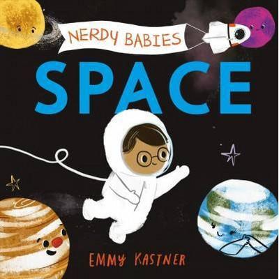 Nerdy Babies: Space - by Emmy Kastner (Board_book)