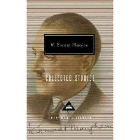 Collected Stories - (Everyman's Library Contemporary Classics) by  W Somerset Maugham (Hardcover) - image 1 of 1