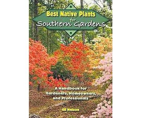 Best Native Plants for Southern Gardens (Paperback) - image 1 of 1