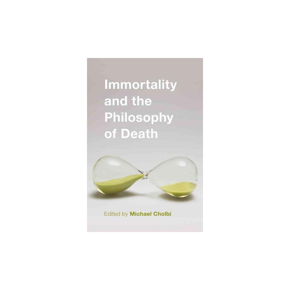 Immortality and the Philosophy of Death (Paperback)