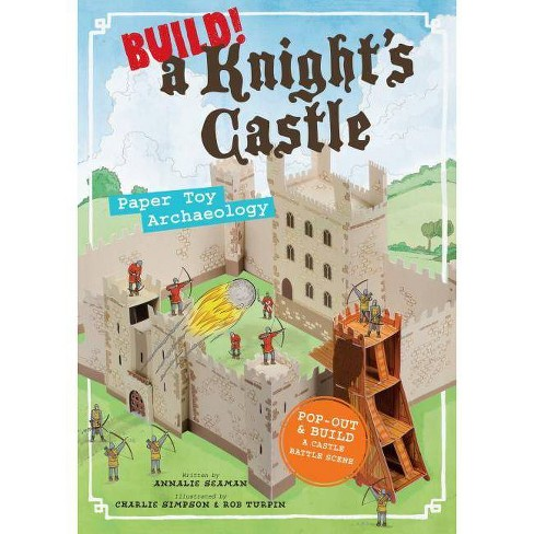Build! a Knight's Castle - by  Annalie Seaman (Paperback) - image 1 of 1