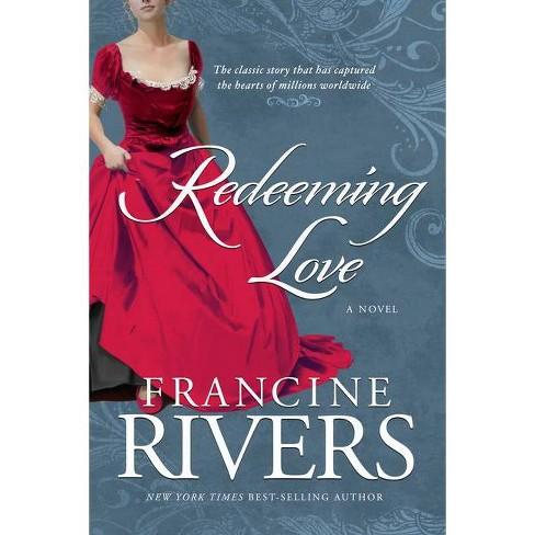 Redeeming Love (Paperback) by Francine Rivers - image 1 of 1