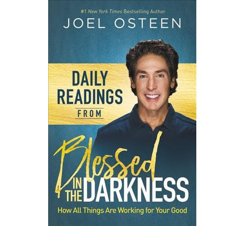 Daily Readings from All Things Are Working for Your Good -  by Joel Osteen (Hardcover) - image 1 of 1