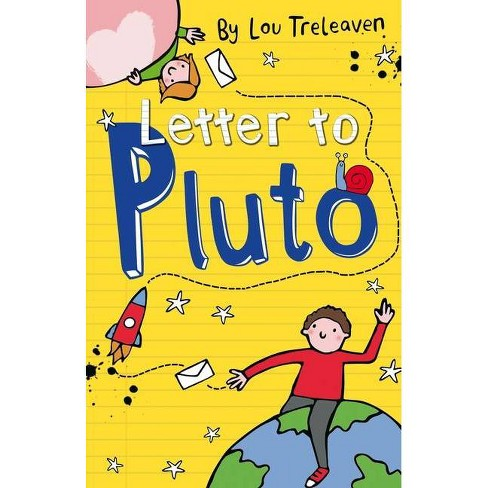 Letter to Pluto - (Penpals on Pluto) by  Lou Treleaven (Hardcover) - image 1 of 1