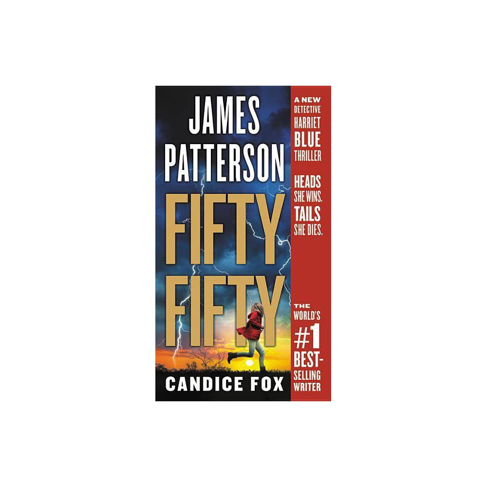 Fifty Fifty Harriet Blue By James Patterson Candice Fox Paperback