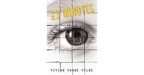 23 Minutes (School And Library) (Vivian Vande Velde) - image 1 of 1