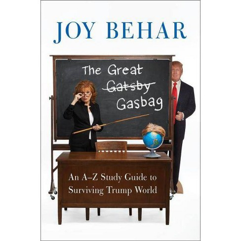 The Great Gasbag - by  Joy Behar (Paperback) - image 1 of 1