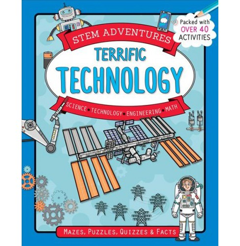 Terrific Technology -  (Stem Adventures) by Claire Sipi (Paperback) - image 1 of 1