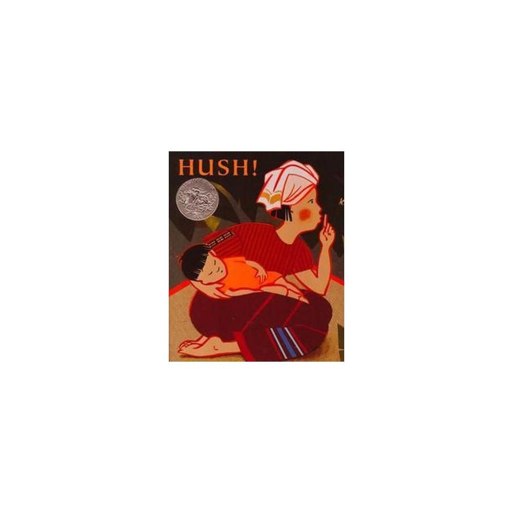 Hush! : A Thai Lullaby (Reprint) (Paperback) (Minfong Ho)