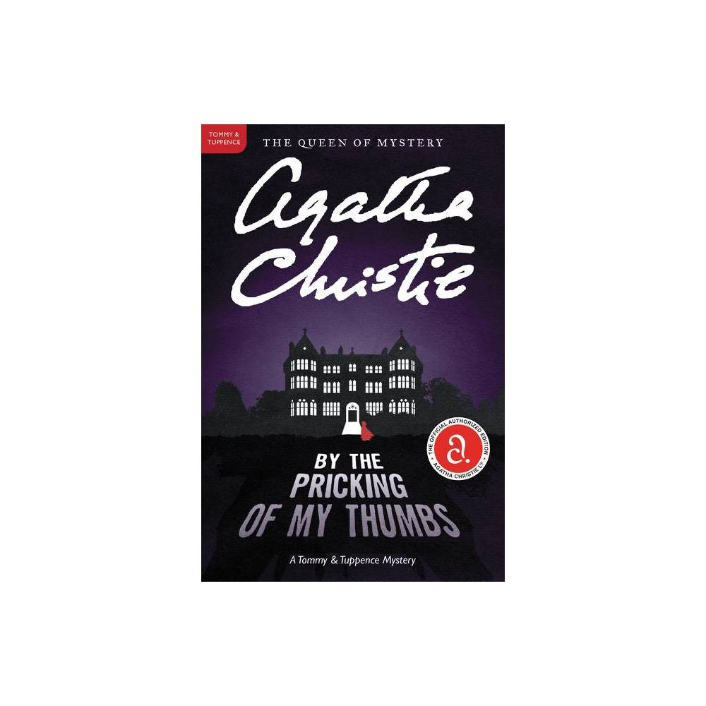 By The Pricking Of My Thumbs Tommy Tuppence Mysteries By Agatha Christie Paperback