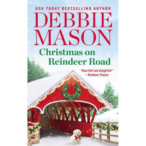 Christmas on Reindeer Road - (Highland Falls) by  Debbie Mason (Paperback) - image 1 of 1
