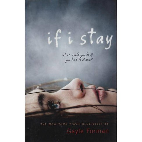If I Stay (Hardcover) by Gayle Forman - image 1 of 1
