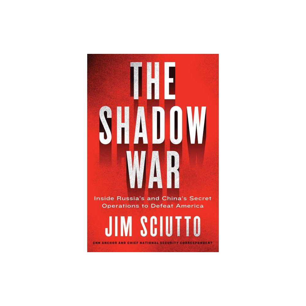 The Shadow War By Jim Sciutto Paperback