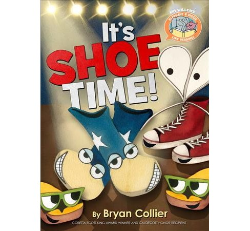 It's Shoe Time! -  (Elephant & Piggie Like Reading!) by Bryan Collier (Hardcover) - image 1 of 1