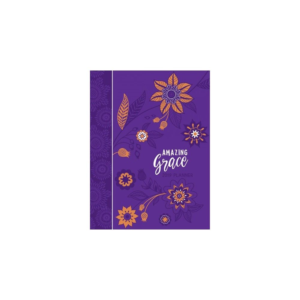 Amazing Grace 2019 Weekly Planner - (Faux Leather Bound)