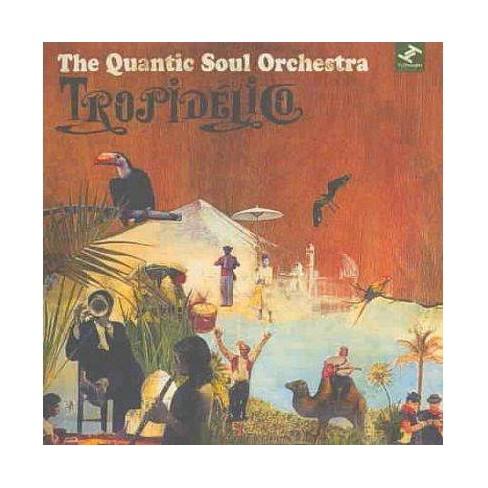Quantic Soul Orchestra - Tropidelico (CD) - image 1 of 1
