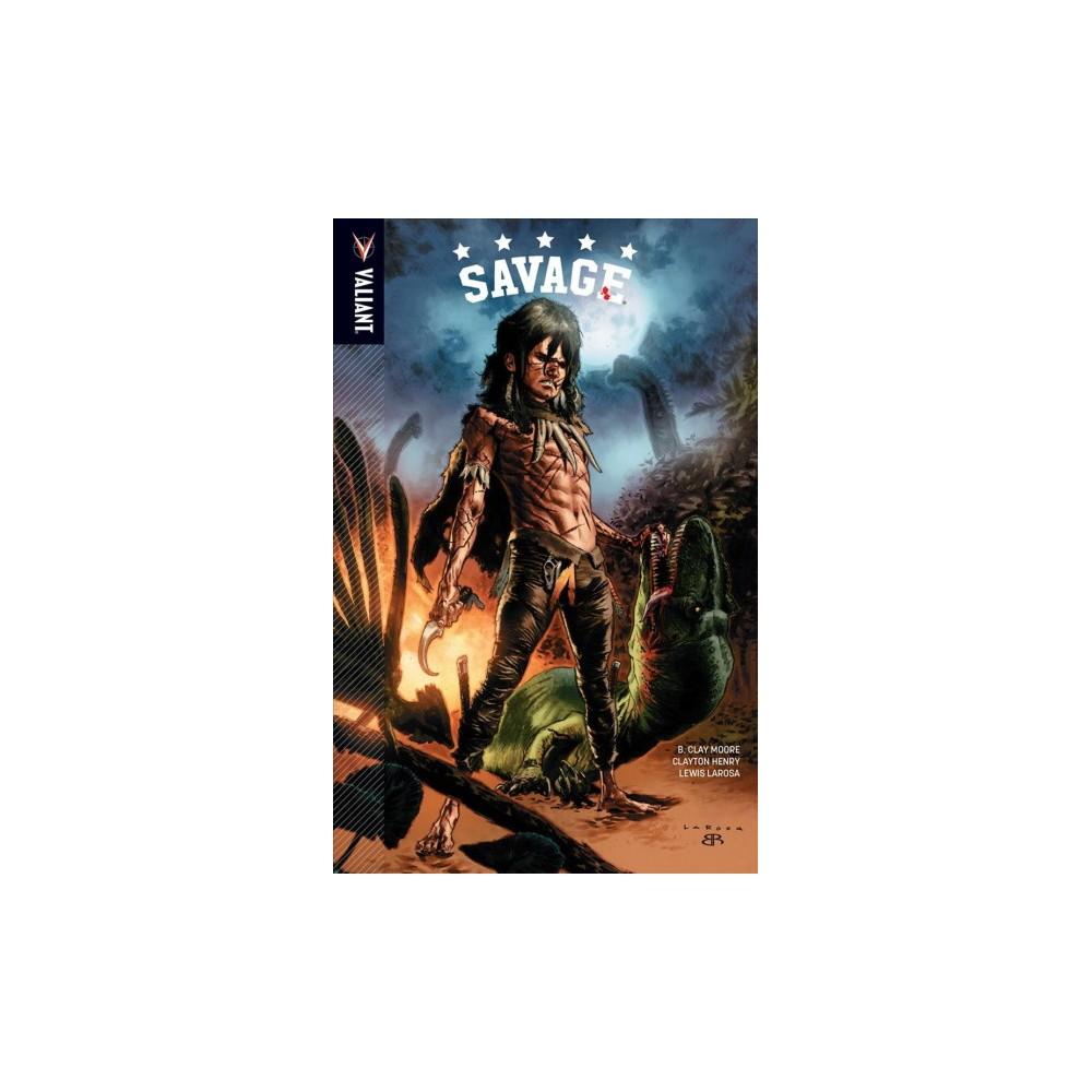 Savage 1 (Paperback) (B. Clay Moore)