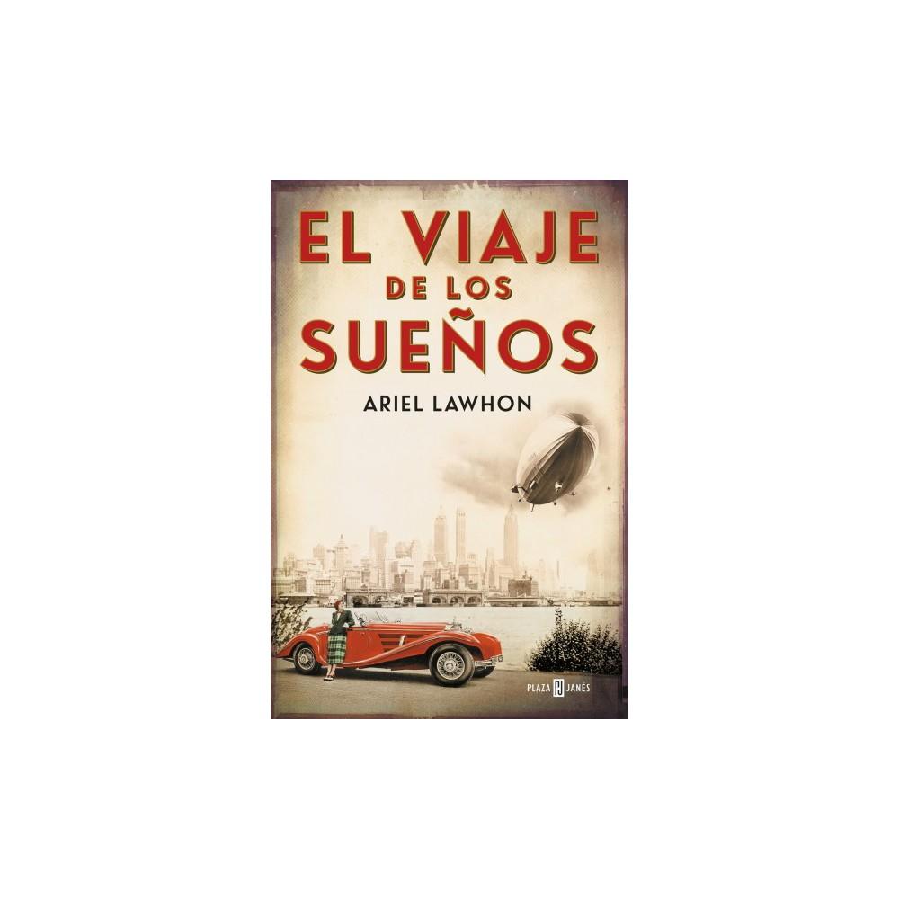 El viaje de los sueños / Flight of Dreams - by Ariel Lawhon (Paperback)