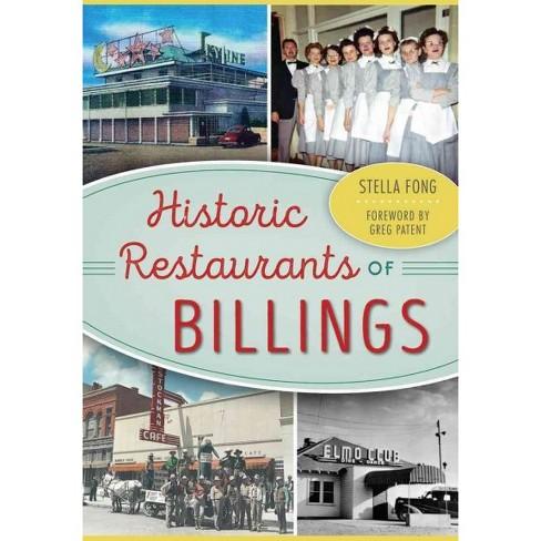 Historic Restaurants of Billings - image 1 of 1