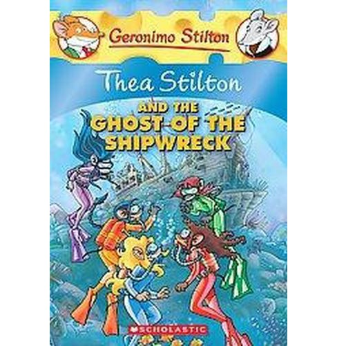 Thea Stilton and the Ghost of the Shipwreck (Reissue) (Paperback) - image 1 of 1