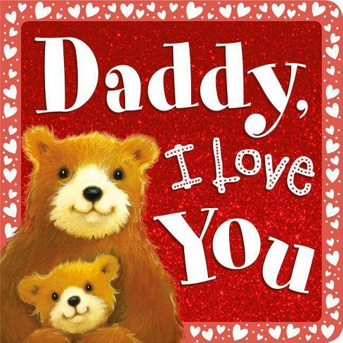 Daddy, I Love You - by  Igloo Books (Board_book) - image 1 of 1