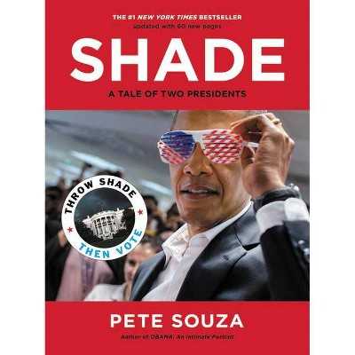 Shade - by Pete Souza (Paperback)