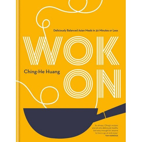 Wok on - by  Ching-He Huang (Hardcover) - image 1 of 1