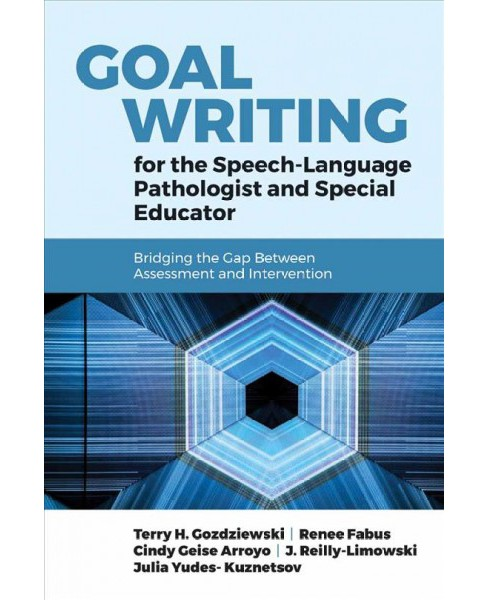 Goal Writing for the Speech-Language Pathologist and Special Educator : Bridging the Gap Between - image 1 of 1