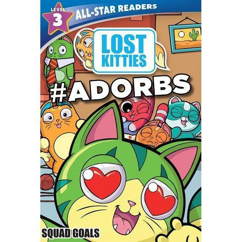 Hasbro Lost Kitties Level 3 Squad Goals : #adorbs -  by Maggie Fischer (Paperback) - image 1 of 1