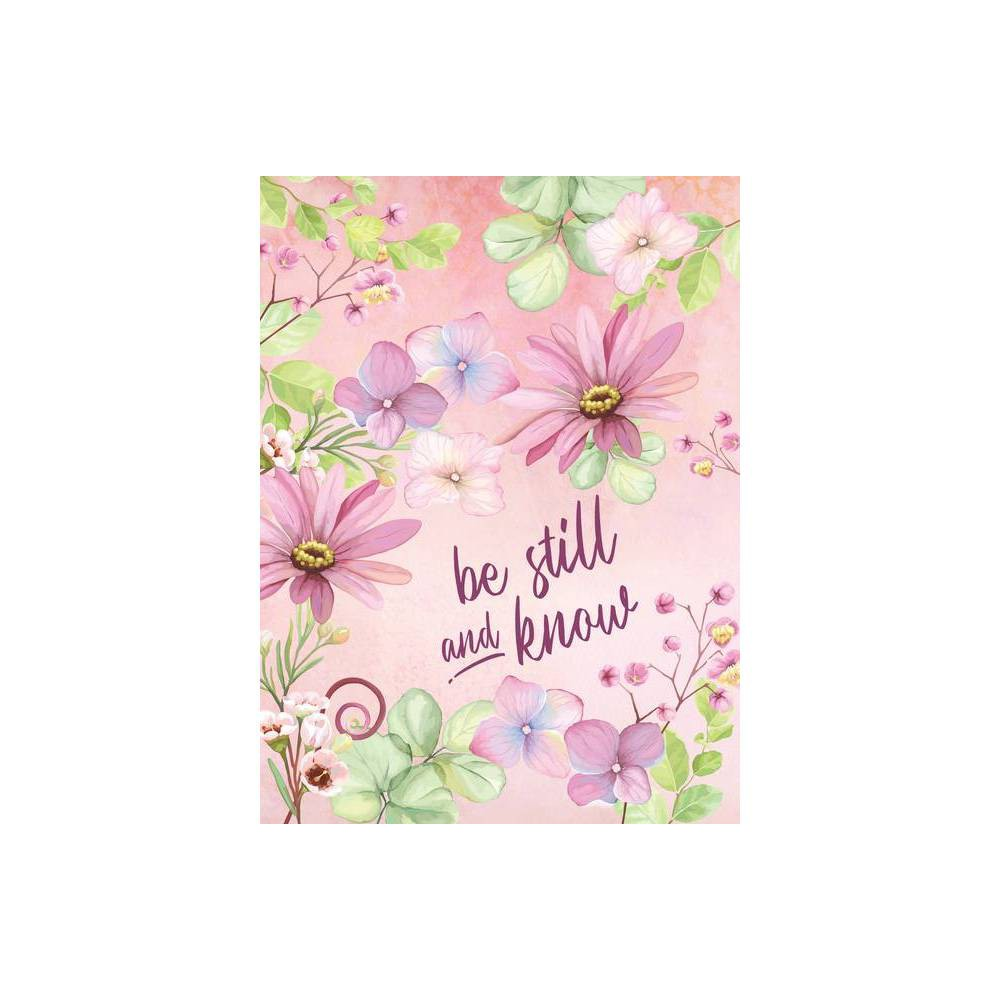 Be Still And Know Journal By Belle City Gifts Hardcover