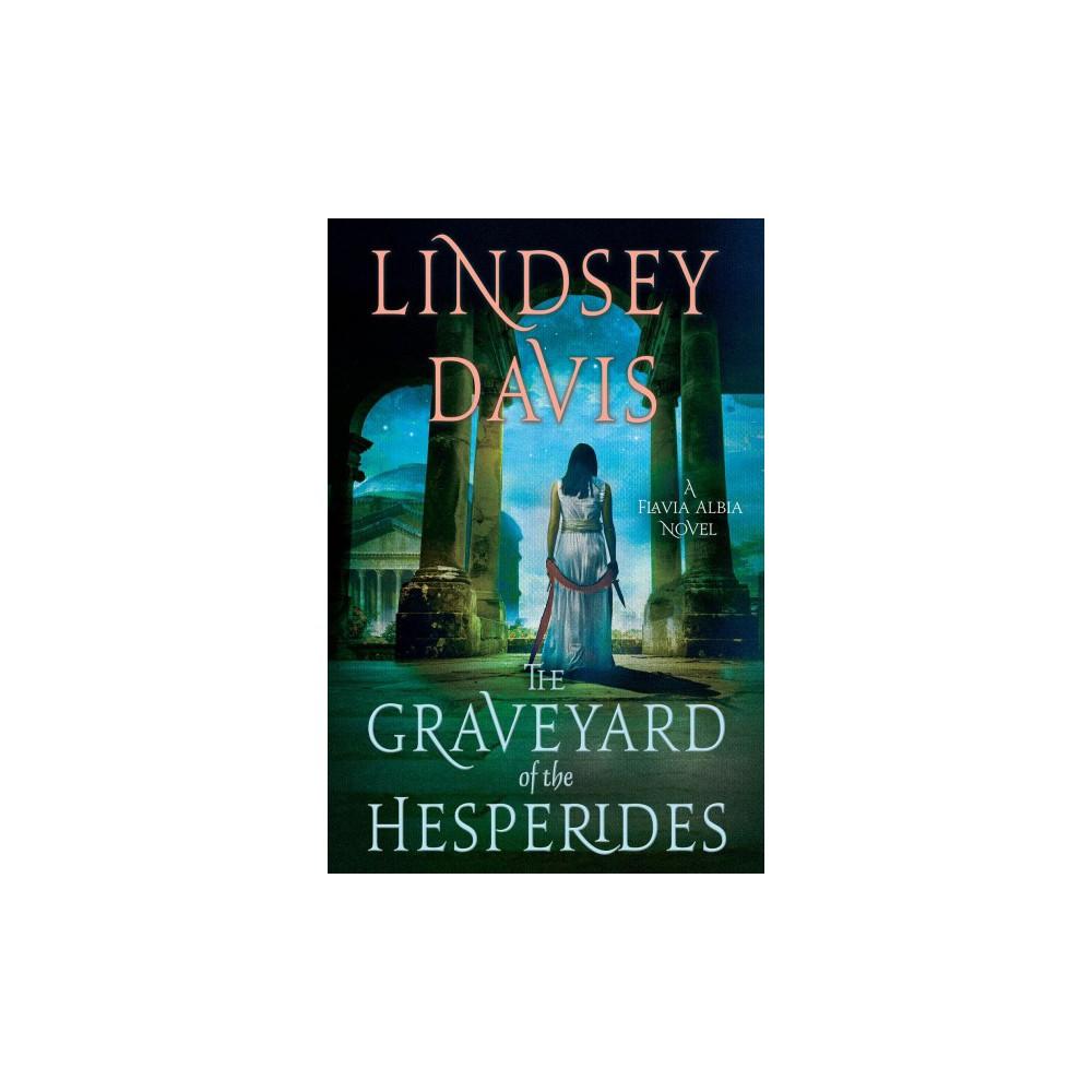 Graveyard of the Hesperides (Reprint) (Paperback) (Lindsey Davis)