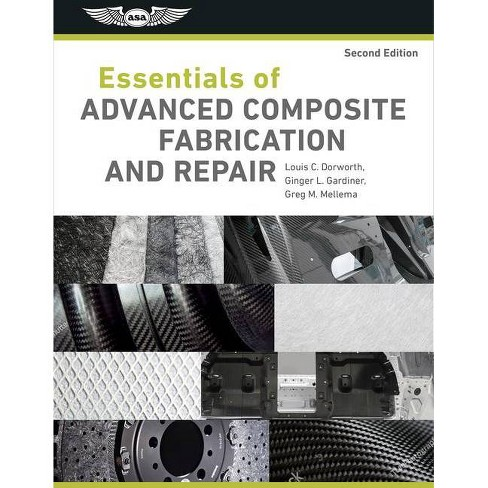 Essentials of Advanced Composite Fabrication & Repair - 2 Edition (Hardcover) - image 1 of 1