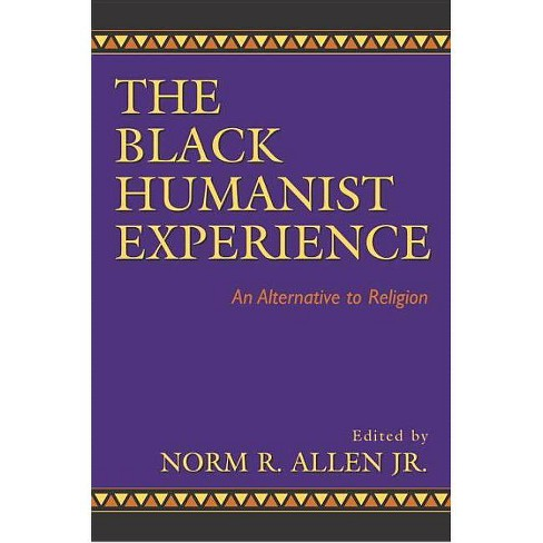 Black Humanist Experience - (Paperback) - image 1 of 1
