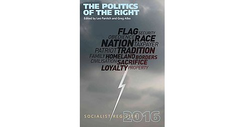 Socialist Register 2016 : The Politics of the Right (Paperback) - image 1 of 1