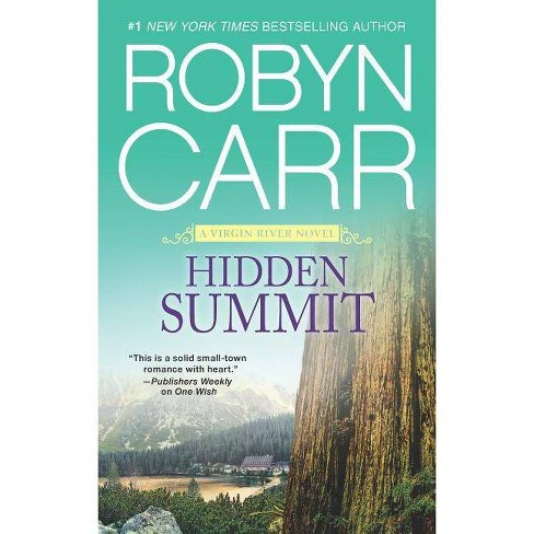 Hidden Summit (Virgin River) (Paperback) by Robyn Carr - image 1 of 1