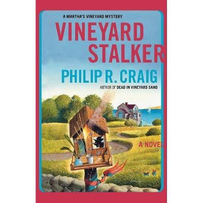 Vineyard Stalker - (Martha's Vineyard Mystery) by  Philip R Craig (Paperback)