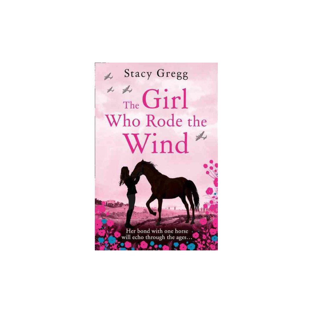 Girl Who Rode the Wind (Paperback) (Stacy Gregg)