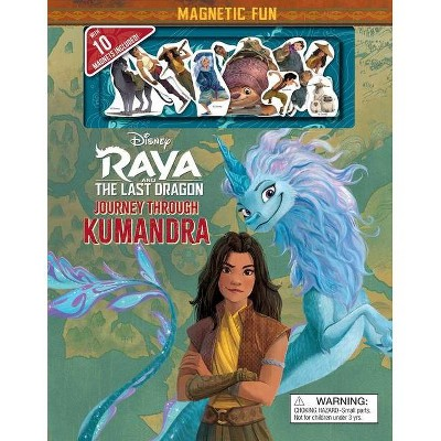 Disney: Raya and the Last Dragon: Journey Through Kumandra - (Magnetic Hardcover) by Suzanne Francis (Hardcover)