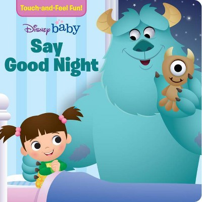 Disney Baby Say Good Night - (Touch-And-Feel Book)(Board_book)