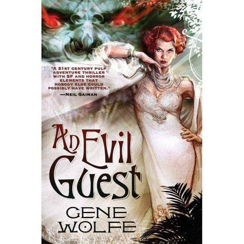 An Evil Guest - by  Gene Wolfe (Paperback) - image 1 of 1