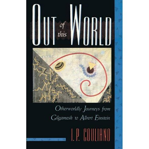Out of This World - by  I P Couliano (Paperback) - image 1 of 1