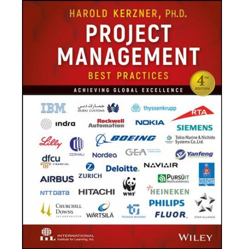 Project Management Best Practices : Achieving Global Excellence - 4 by Ph.D. Harold Kerzner (Hardcover)  - image 1 of 1