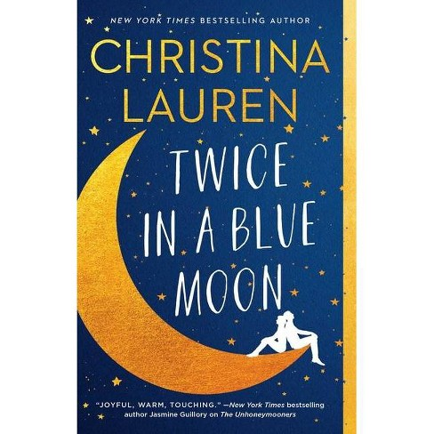 Twice in a Blue Moon - by Christina Lauren (Paperback) - image 1 of 1