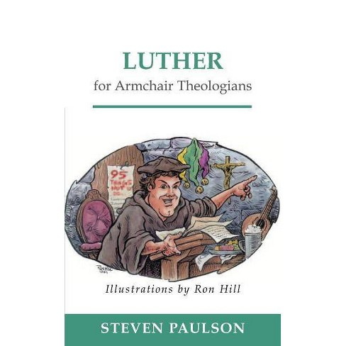 Luther for Armchair Theologians - by  Steven D Paulson (Paperback) - image 1 of 1