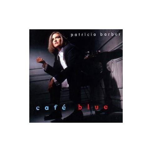 Patricia Barber - Cafe Blue (Vinyl) - image 1 of 1
