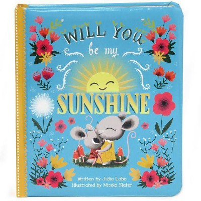 Will You Be My Sunshine (Board)(Julia Lobo)