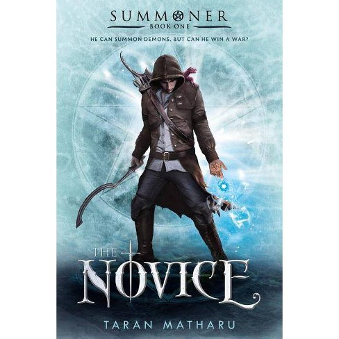 The Novice - (Summoner Trilogy, 1) By Taran Matharu (Paperback) : Target