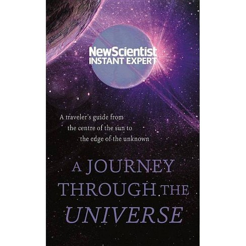 A Journey Through the Universe - (Instant Expert) (Paperback) - image 1 of 1