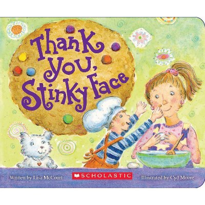 Thank You, Stinky Face - by Lisa McCourt (Board_book)
